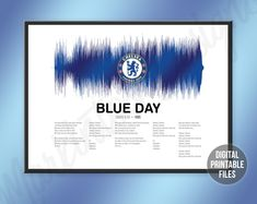 Blue Day, Custom Sound Wave and Lyrics art, Printable digital poster, Instant download soundwave files, soccer European football fan anthem Sound Wave Picture, Making Memories Of Us, Football Fans, College Football, Fc Chelsea, Rainbow Connection, European Football, Sound Waves, You Are The Father