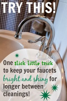 One easy trick to keep your faucets extra shiny and free from water spots for longer in between cleanings! Who wouldn