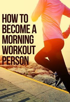 Get motivated to get moving with these morning workout tips!
