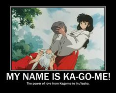 Kagome's love Motivational by CarmenCallaway.deviantart.com on @deviantART