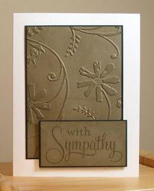 My Stamping Addiction: Embossed Sympathy Making Greeting Cards, Greeting Cards Handmade, With Sympathy Cards, Cards Ideas, Album Scrapbook, Embossed Cards, Get Well Cards, Cool Cards, Cards Diy