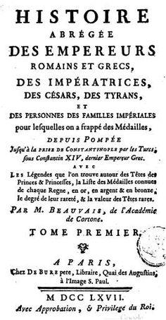 1767 Guillaume Beauvais, Histoire abrégée de empreurs romains, Paris
