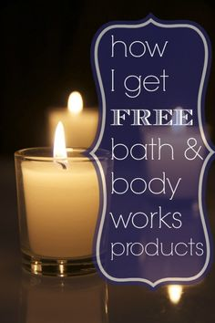 How I get FREE Bath & Body Works products! So easy and a great resource for parents on a budget!