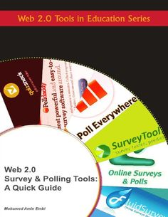 Web 2.0 Survey and Polling Tools: A Quick Guide