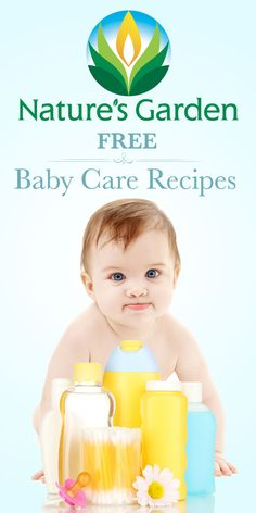 Free Natural Baby Care Recipes from Natures Garden that you can make homemade. #babycare