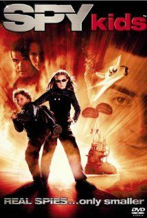 Spy Kids (2001)... this kind of encompasses my entire childhood in the early 2000's