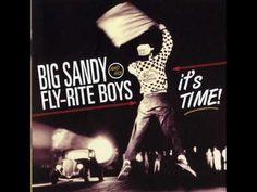 Big Sandy & his Fly-Rite Boys - I hate loving you
