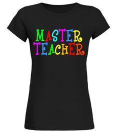 Master Teacher Tshirt for lover