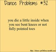 "especially ON dancers. ""You freaking KNOW that's not how your legs are supposed to look!"""