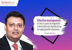 Effective management of time is quite an important criteria that one should set up for rapid growth in business. http://www.eonewdelhi.in/news_happenings.html   http://eopunjab.com/regional-leader/shamit-khemka/