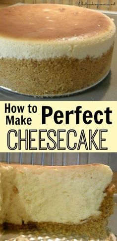 How to Make Perfect Cheesecake - Step-by-Step Photo Tutorial | whatscookingamerica.net | #cheesecake