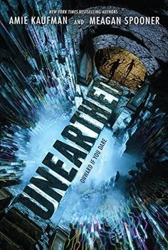 Review: 'Unearthed' by Amie Kaufman and Meagan Spooner