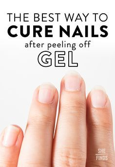 The Best Way To Cure Nails After Peeling Off Gel