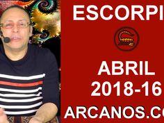 ESCORPIO ABRIL 2018-16-15 al 21 Abr 2018-Amor Solteros Parejas Dinero