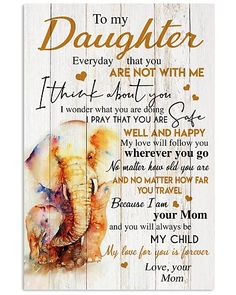 Shop for unique Mother apparel and homegoods on CoolFamilyTee. Find the perfect Mother t-shirts, mugs, posters, phone cases, and more. Prayers For My Daughter, Daughter Poems, Mother Daughter Quotes, I Love My Daughter, Mother Quotes, Daughter Sayings, Mommy Quotes, Son Quotes, Family Quotes