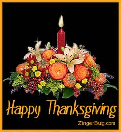 HAPPY THANKSGIVING DEAR FRIENDS. AND GOD BLESS YOU NOW AND FOREVER. ..........GINO