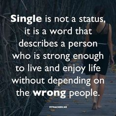New Quotes Single Life Relationships 66 Ideas Motivacional Quotes, Happy Quotes, True Quotes, Positive Quotes, Funny Quotes, Dating Quotes, Super Quotes, Great Quotes, Quotes To Live By