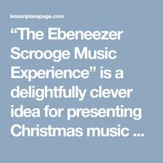 """""""The Ebeneezer Scrooge Music Experience"""" is a delightfully clever idea for presenting Christmas music past, present, and future"""
