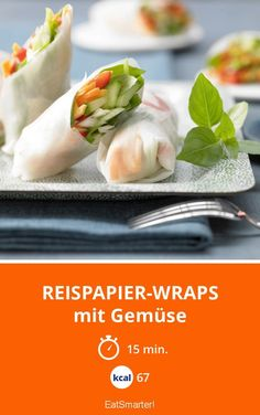 Reispapier-Wraps - mit Gemüse - smarter - Kalorien: 67 kcal - Zeit: 15 Min.   eatsmarter.de