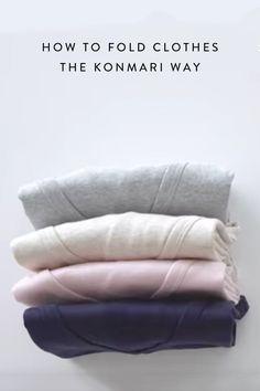 How to fold clothes using the KonMari method, created by organizational guru, Marie Kondo.