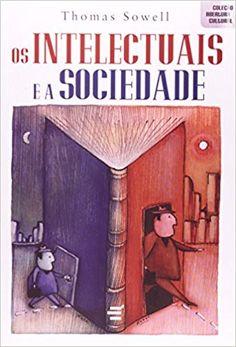 Os Intelectuais e a Sociedade - 9788580330182 - Livros na Amazon Brasil