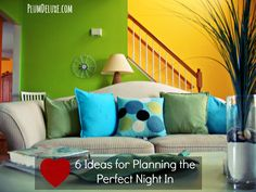6 Ideas for Planning the Perfect Night In