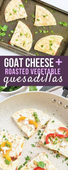 Roasted Vegetable Goat Cheese Quesadillas are the perfect spin on your traditional quesadilla! This delicious vegetarian meal is super simple to make and incredibly tasty topped with guacamole.