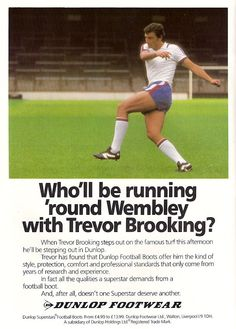 Dunlop ad featuring Trevor Brooking - 1980