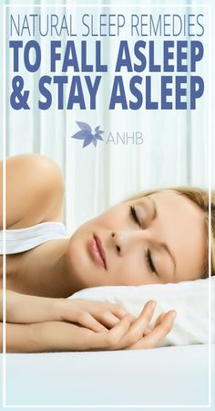 Natural Sleep Remedies to Fall Asleep and Stay Asleep - All Natural Home and Beauty