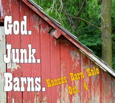 {God. junk. barns. - Kansas Barn Sale! So fun!}
