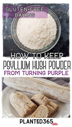 Is your GF bread turning purple? Keep your psyllium husk powder from turning purple with the simple ingredients listed below! #psylliumhusk #gfbaking #vegangfbaking #veganglutenfree #veganglutenfreebaking #psylliumhuskpowder