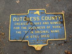 Dutchess County Marker - Just a little Dutchess History @DutchessTourism because I'd like to walk some of the earliest history of this country!