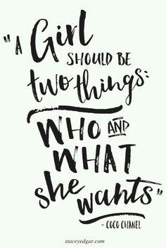 """""""Uma mulher deve ser duas coisas: quem e o que ela quiser."""""""