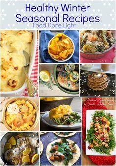 All seasonal recipes, yeah!  healthy winter seasonal round up www.fooddonelight.com