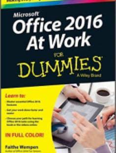 Office 2016 at Work For Dummies free download ==> http://www.aazea.com/book/office-2016-at-work-for-dummies/