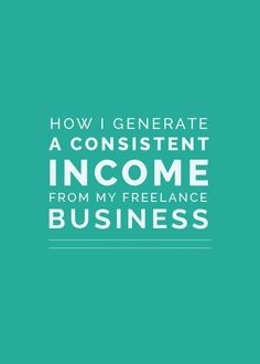 Taking a new look at your business finances in 2016? See how I generate a consistent income from my freelance business
