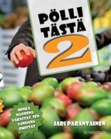 Jari Parantainen - Pölli tästä 2