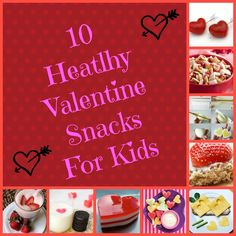 10 Healthy Valentines Snacks For Kids