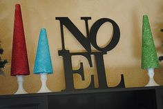Pottery Barn Knock-Off {Noel Sign} prop (cheap out of foam core, or thicker foam paper mached for extra structure or texture)