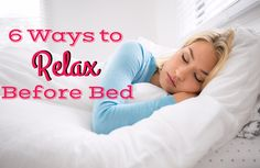 6 Ways to Relax Before Bed via @SparkPeople