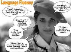 This is what Language Fluency LOOKS LIKE :) language-fluency.jpg (508×376)