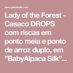 """Lady of the Forest - Casaco DROPS com riscas em ponto meia e ponto de arroz duplo, em """"BabyAlpaca Silk"""". Do S ao XXXL. - Free pattern by DROPS Design"""