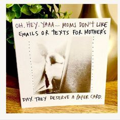 #mothersday --- you gotta get her a paper card, that's just the ruleZ, guys 🤓