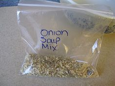 """Onion Soup Mix:    Ingredients:                      This will make one """"packet"""" of soup mix:  4 tsp. beef bouillon  8 tsp. dehydrated minced onions  1 tsp. onion powder  1/4 tsp. pepper"""
