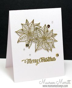 Maureen Merritt @ Mama Mo Stamps (Clearly Besotted's Pretty Poinsettia and MFT's Cheerful Christmas Greetings) Christmas Poinsettia, Christmas Cards To Make, Christmas In July, Xmas Cards, Christmas Greetings, All Things Christmas, Handmade Christmas, Holiday Cards, Merry Christmas