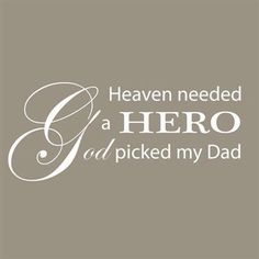 215 Best My Daddy My Hero My Angel Images Miss You