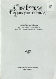 Algo más sobre los esdrújulos (Con una canción inédita de Cairasco) / Andrés Sánchez Robayna http://absysnetweb.bbtk.ull.es/cgi-bin/abnetopac01?TITN=198540