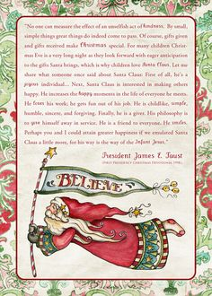 """Perhaps you and I could attain greater happiness if we emulated Santa Claus a little more, for his way is the way of the infant Jesus"" -James E. Faust"