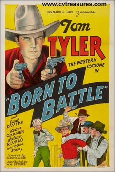 """Western Movie Posters Tom Tyler """"Born to Battle"""" one sheet original vintage film poster. This pin is for you Dad! :)"""