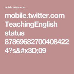 mobile.twitter.com TeachingEnglish status 878696827004084224?s=09